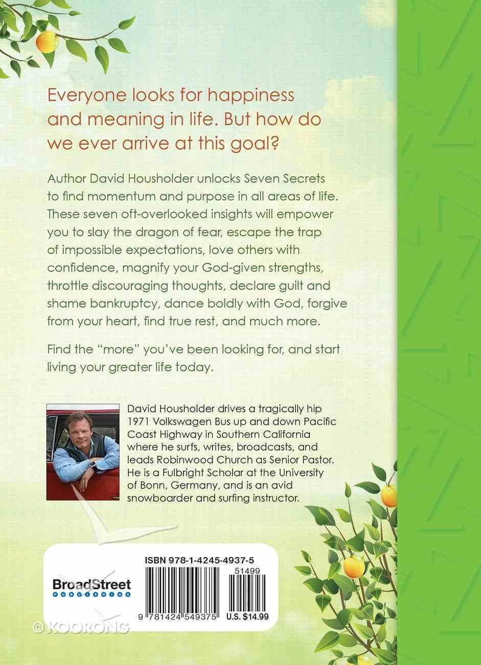 Seven Secrets to a Meaningful Life Hardback