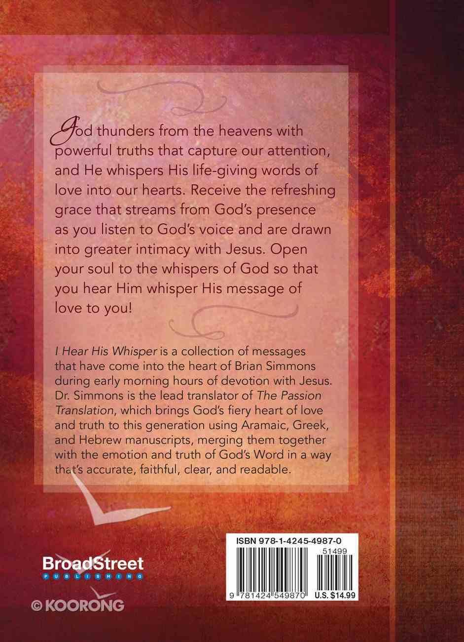 I Hear His Whisper #01: Encounter God's Heart For You. 52 Devotions (The Passion Translation Devotionals Series) Hardback