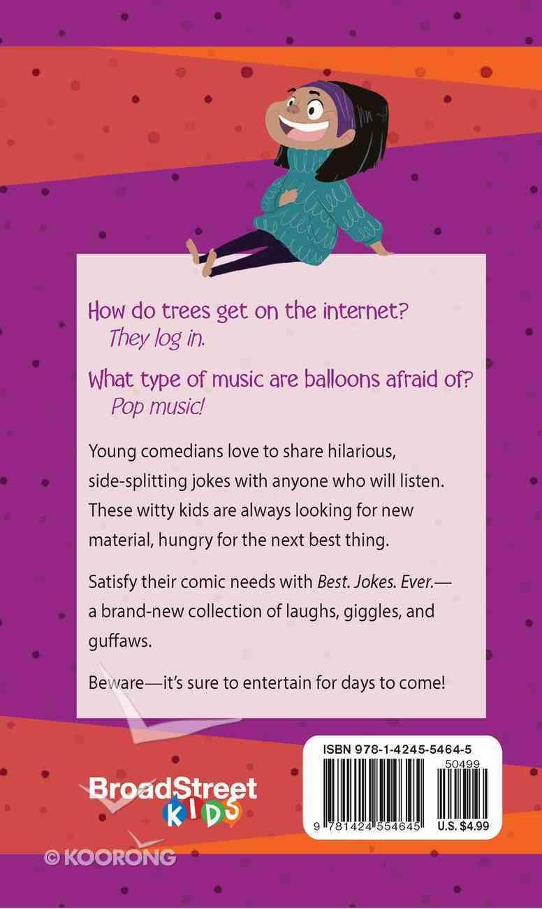 Best Jokes Ever: Jokes For Kids Paperback