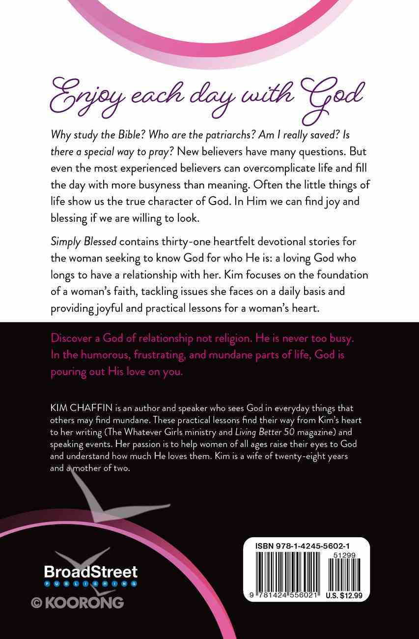 Simply Blessed: Finding God in the Little Things Paperback