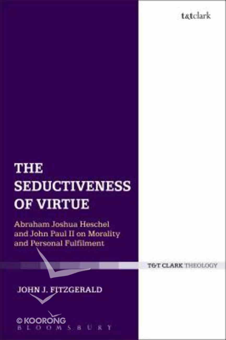 The Seductiveness of Virtue Hardback