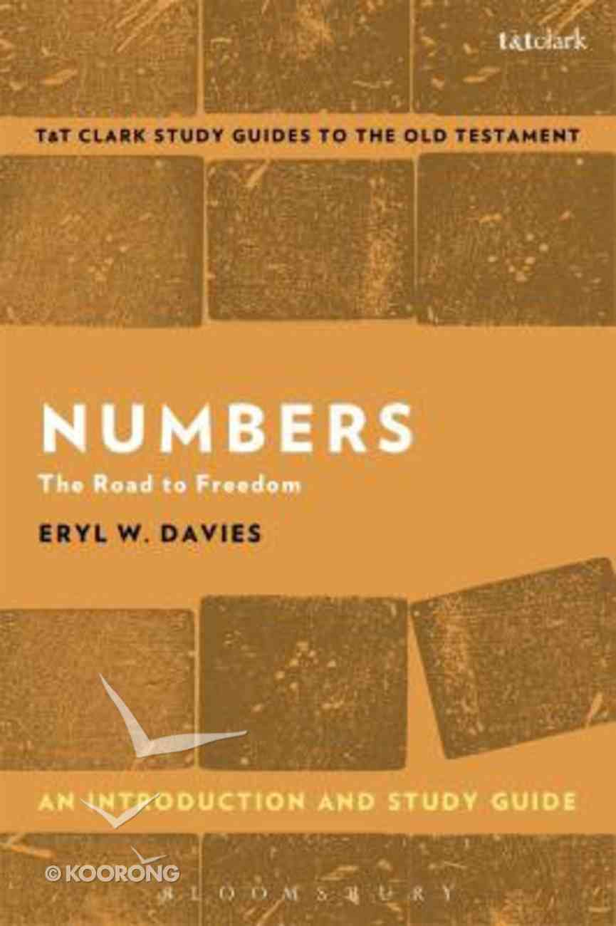 Numbers An Introduction and Study Guide (T&t Clark Study Guides Series) Paperback
