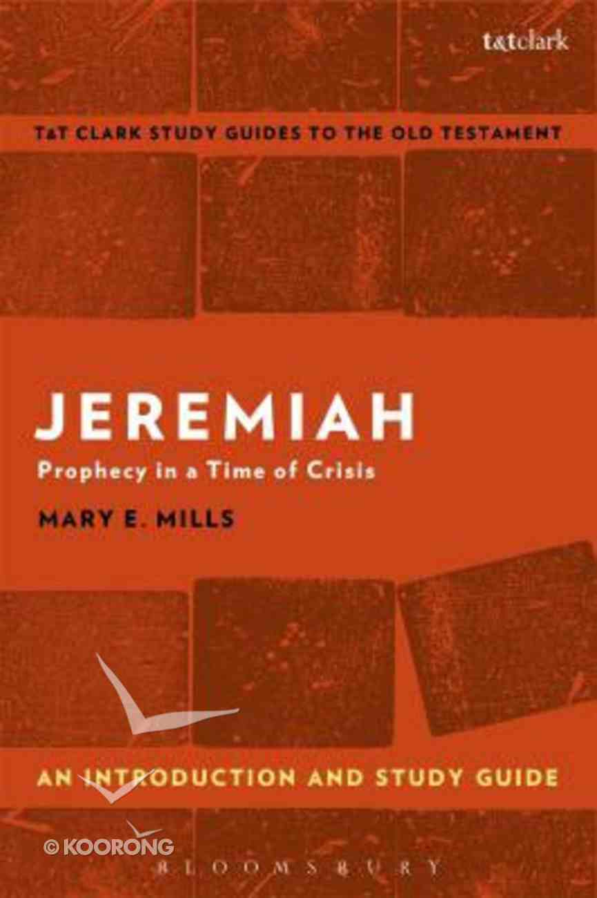 Jeremiah An Introduction and Study Guide (T&t Clark Study Guides Series) Paperback