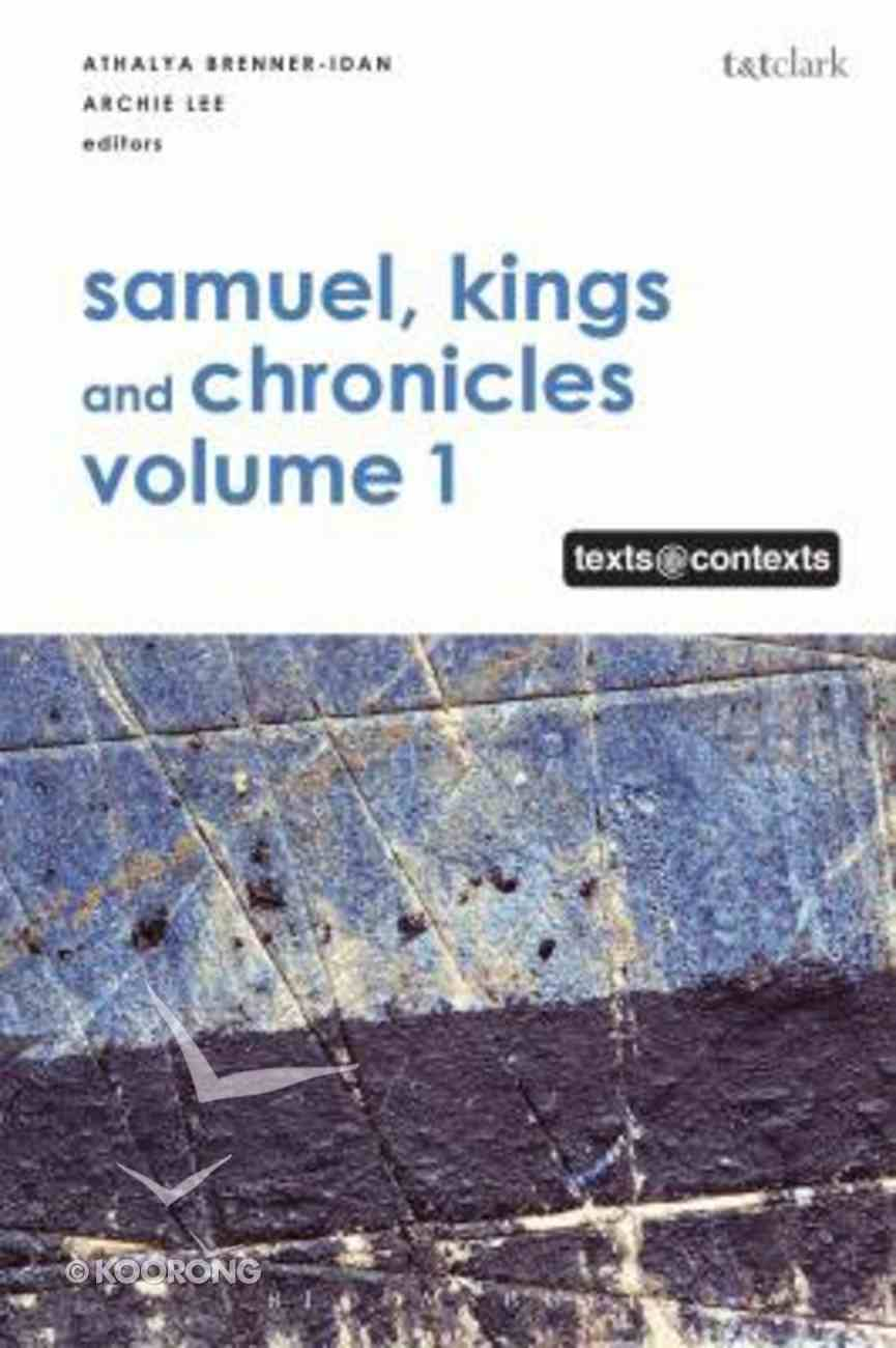 Samuel, Kings and Chronicles I (Texts@contexts Series) Hardback