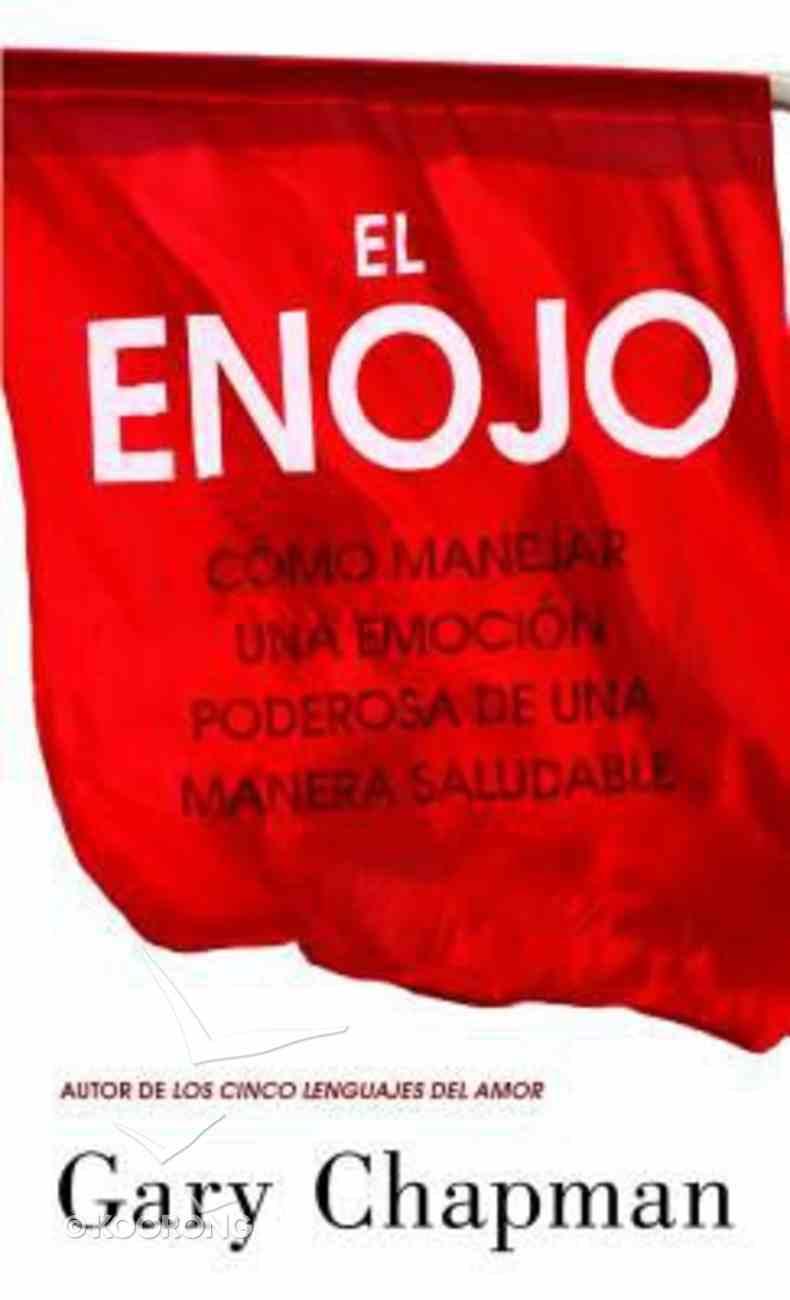 El Enojo (Anger) Paperback