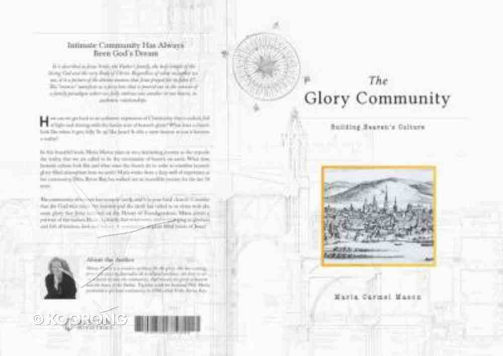 The Glory Community: Building Heaven's Culture Paperback