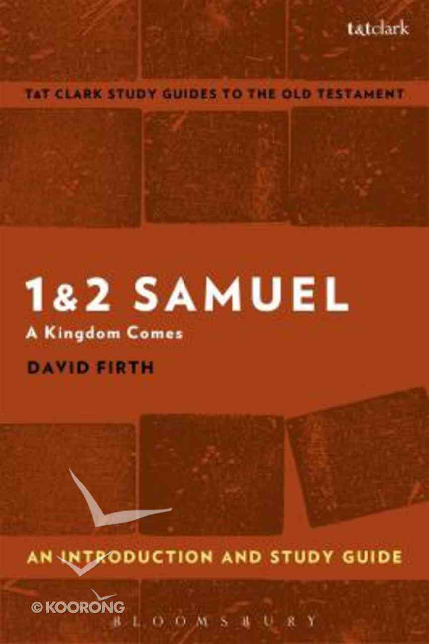 1 & 2 Samuel An Introduction and Study Guide (T&t Clark Study Guides Series) Paperback