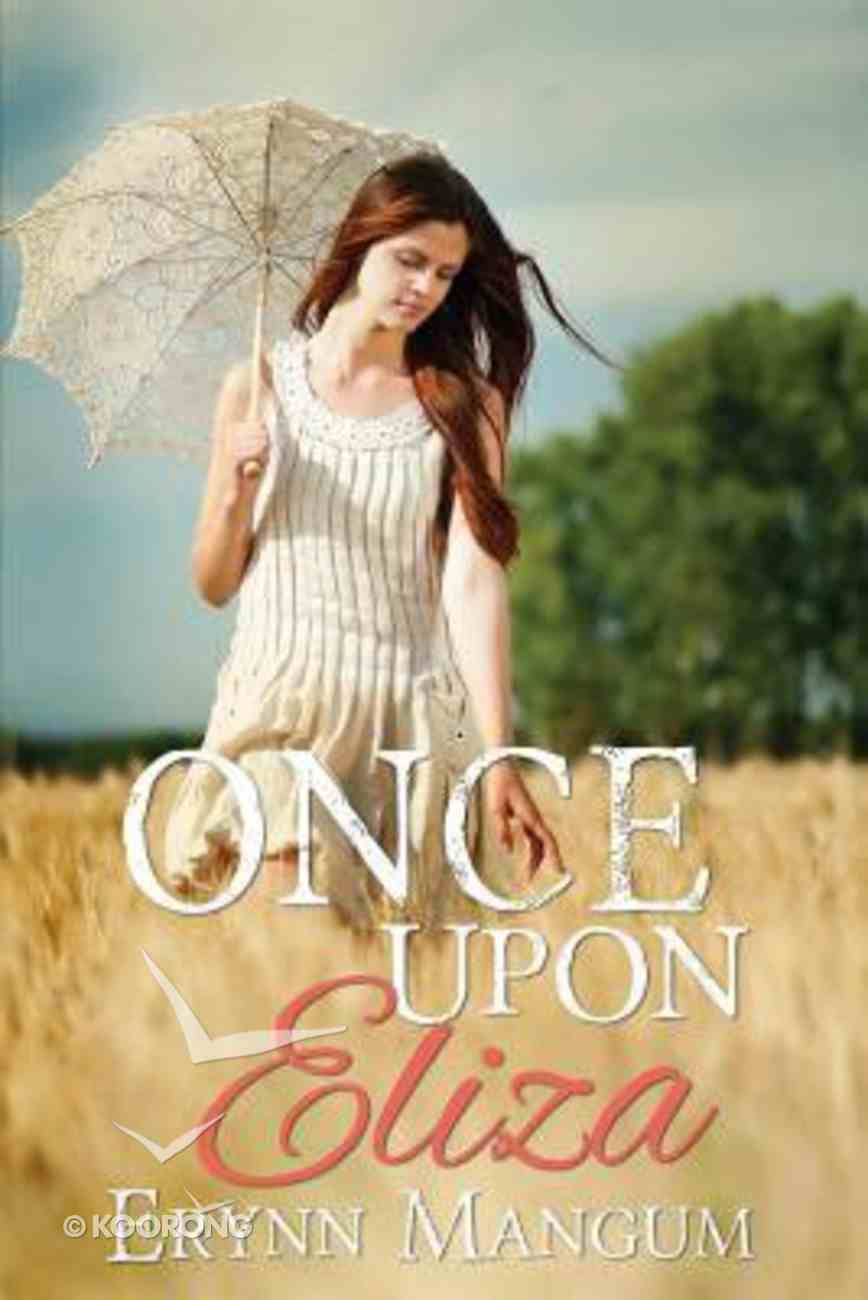 Once Upon Eliza (#02 in A Carrington Springs Novel Series) Paperback