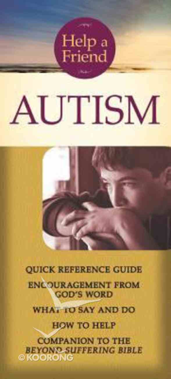 Help a Friend: Autism (Rose Guide Series) Pamphlet