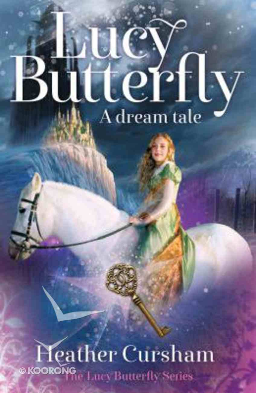 A Dream Tale (#01 in Lucy Butterfly Series) Paperback