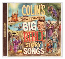 Album Image for Colin's New Testament Big Bible Story Songs - DISC 1