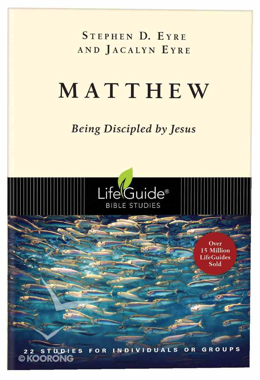 Matthew (Lifeguide Bible Study Series) Paperback