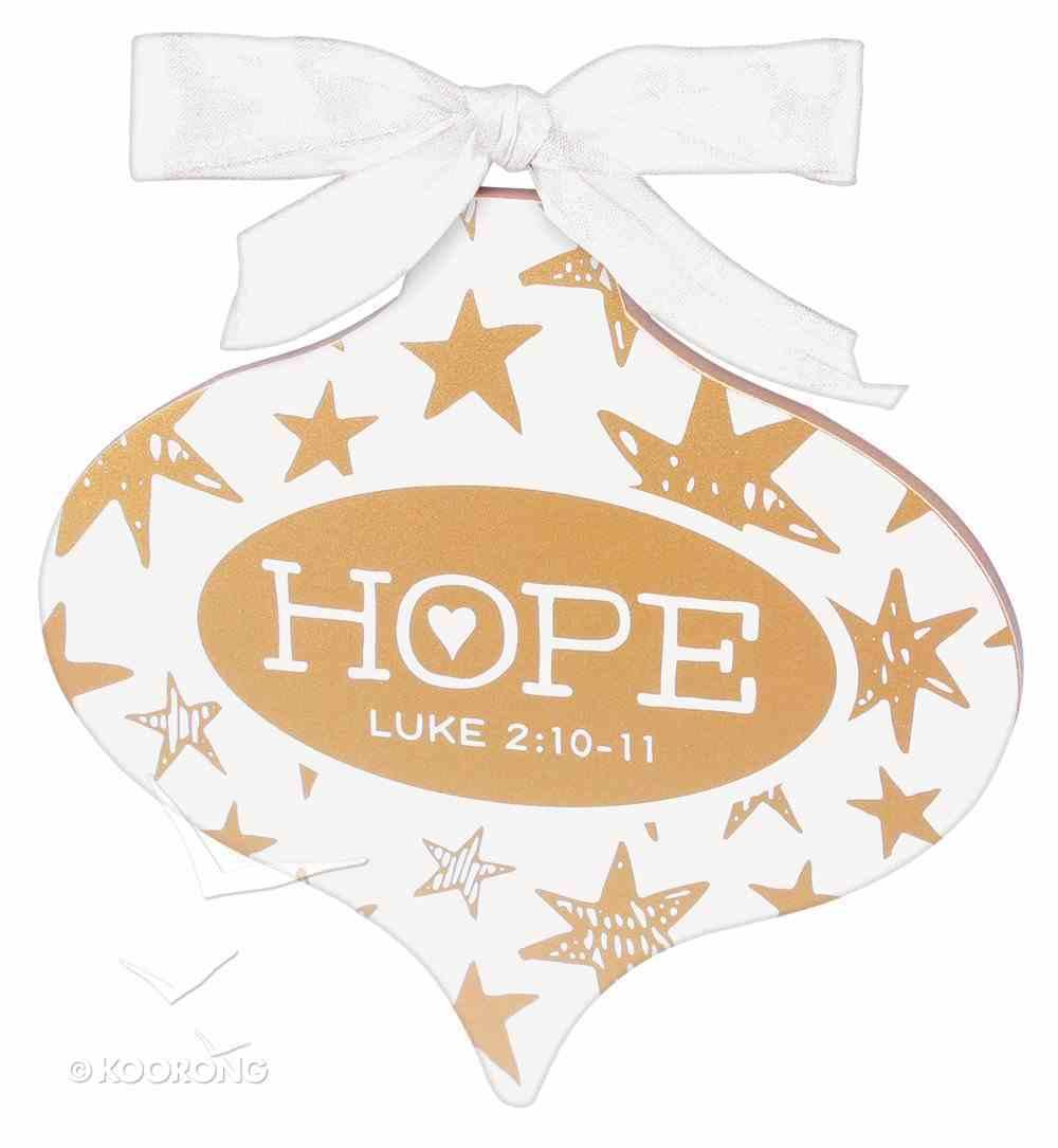 Christmas Gold and White Ornament: Hope (Luke 2:10-11) Homeware