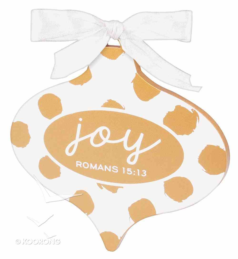 Christmas Gold and White Ornament: Joy (Romans 15:13) Homeware