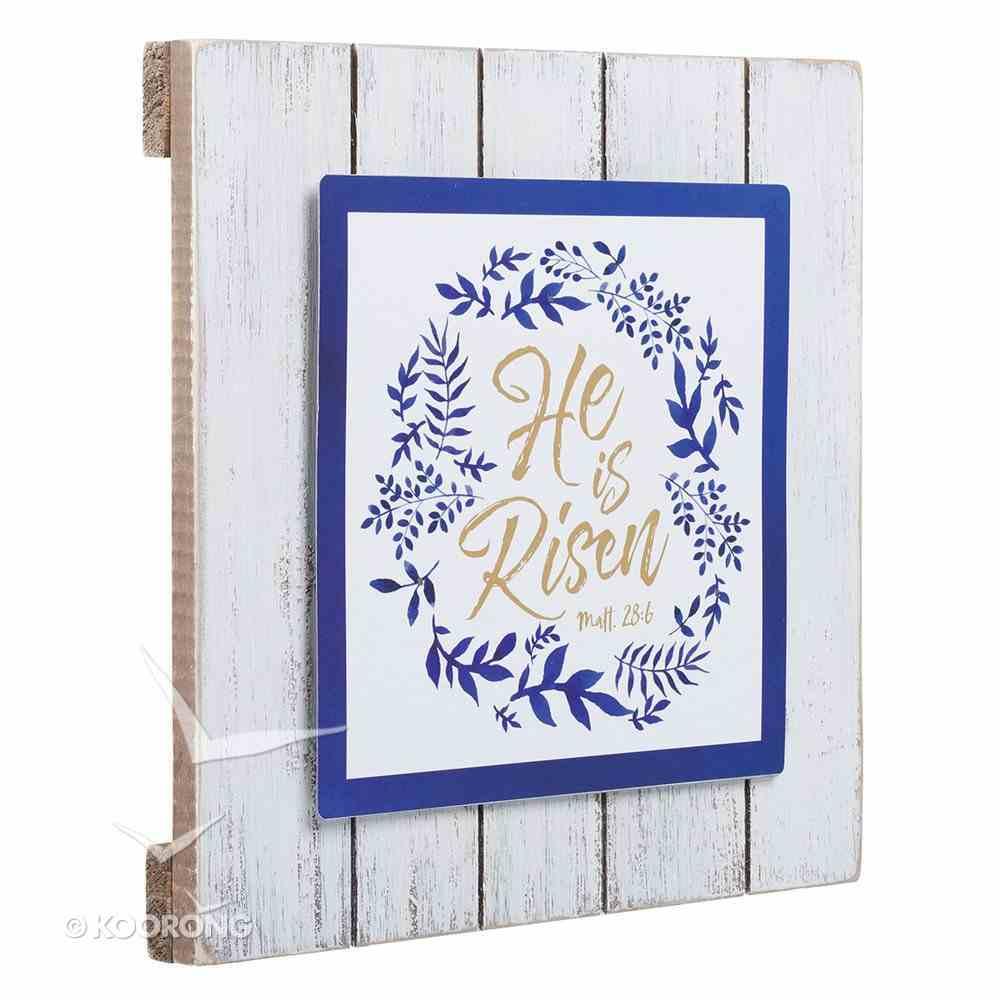 Plaque: He is Risen, Blue/White/Gold Plaque