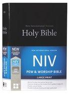 NIV Pew and Worship Bible Large Print Black (Black Letter Edition) Hardback