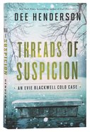 Threads of Suspicion (#02 in Evie Blackwell Cold Case Series) Paperback