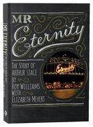 Mr Eternity: The Story of Arthur Stace Paperback