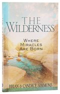 Wilderness, The: Where Miracles Are Born image