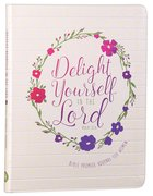 Journal: Delight Yourself In The Lord - Bible Promise Journal For Women image