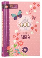 Little God Time For Girls, A: 365 Daily Devotions image