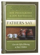 Father's Say: Give The Gift Of Blessing To Your Children image