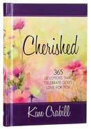 Cherished: 365 Devotions That Celebrate God's Love For You image