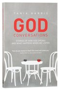 God Conversations: Stories Of How God Speaks And What Happens When We Listen image