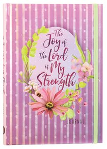 Product: Journal: Joy Of The Lord Is My Strength, The Image
