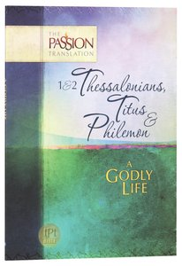 Product: Tpt: 1&2 Thessalonians, Titus & Philemon - A Godly Life Image