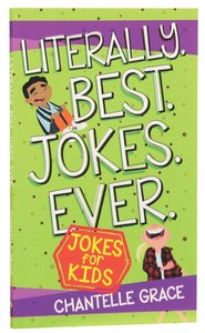 Product: Literally. Best. Jokes. Ever: Jokes For Kids Image