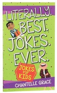Product: Literally. Best. Jokes. Ever: Jokes For Kids Image