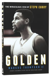 Product: Golden: The Miraculous Rise Of Steph Curry Image