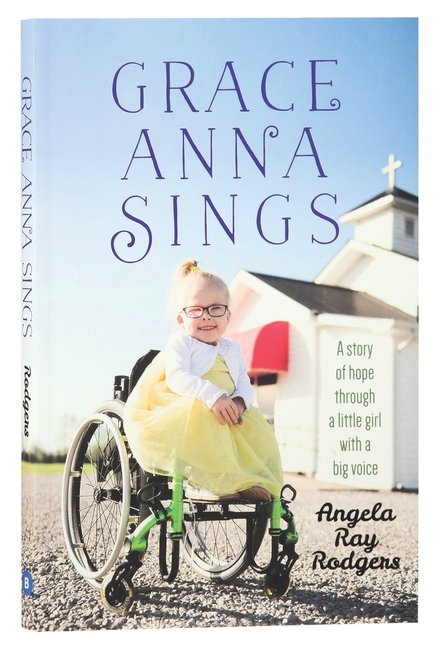 Product: Grace Anna Sings: A Story Of Hope Through A Little Girl With A Big Voice Image