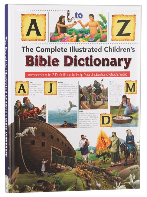 Product: Complete Illustrated Children's Bible Dictionary: Introducting The Bible In Words, Pictures And Definitions Image
