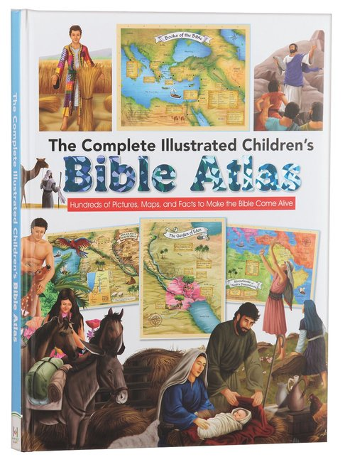 Product: Complete Illustrated Children's Bible Atlas, The: Introducing The Bible In Words, Pictures And Maps Image