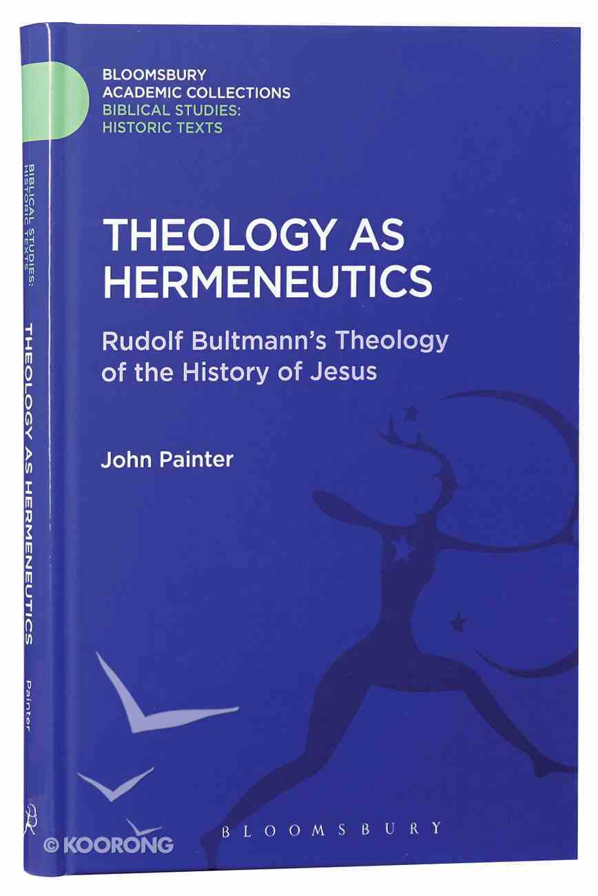 Theology as Hermeneutics Hardback