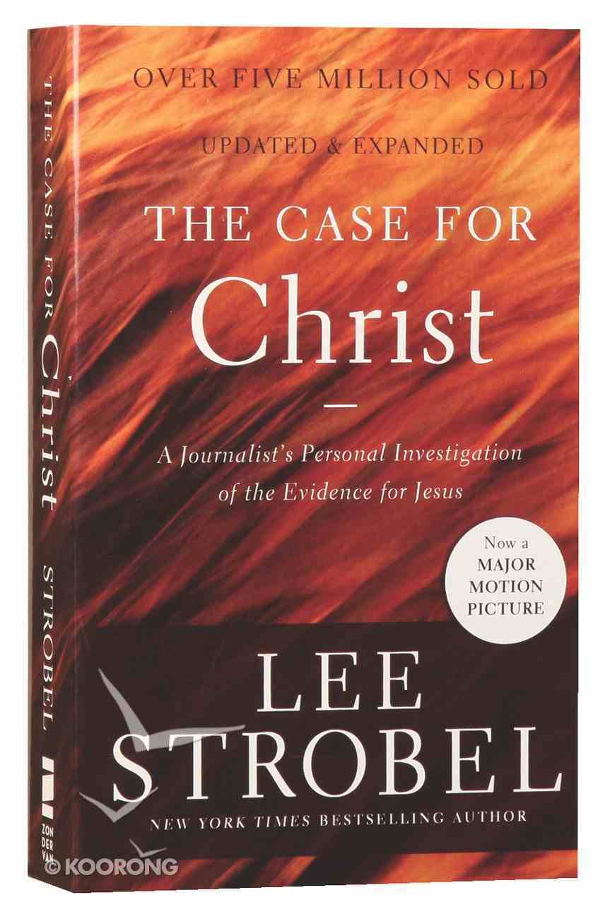 Case For Christ: A Journalist's Personal Investigation of the Evidence For Jesus Mass Market