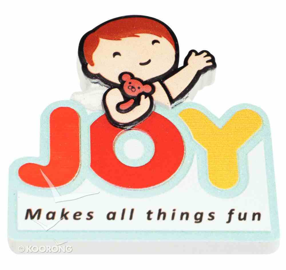 Fridge Magnet: My Angel and Me, Joy Makes All Things Fun Novelty