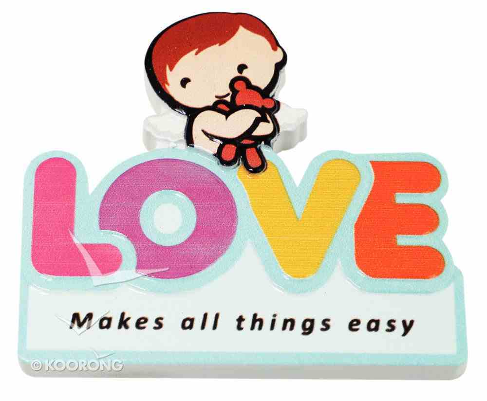 Fridge Magnet: My Angel and Me, Love Makes All Things Easy Novelty