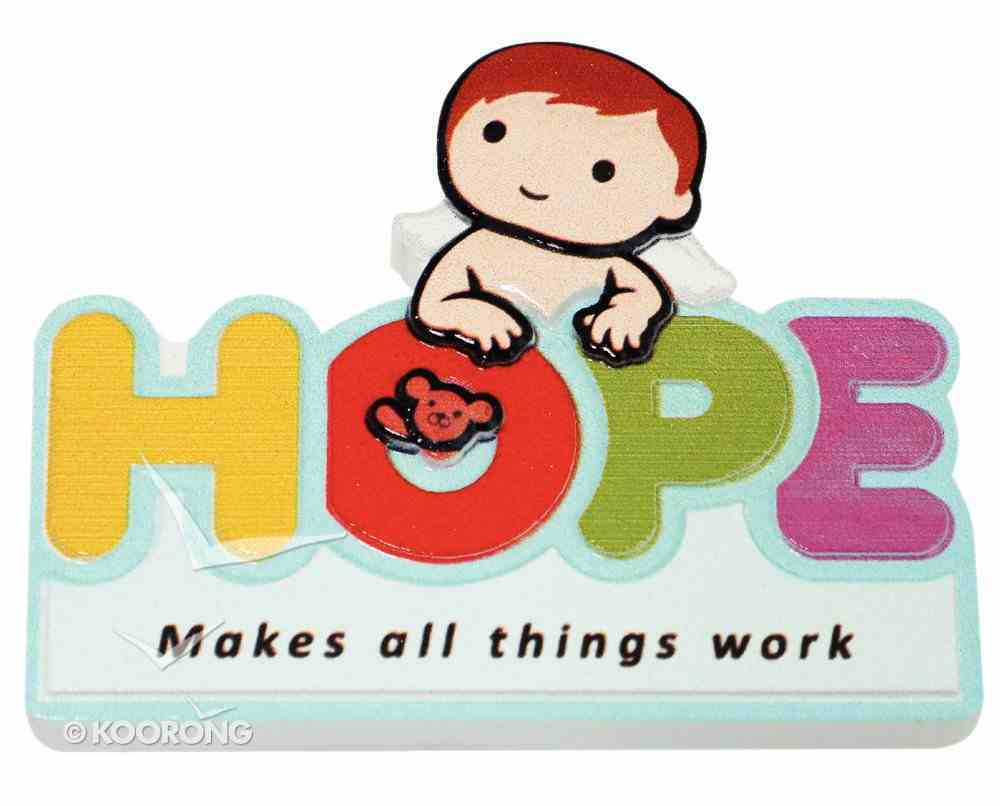Fridge Magnet: My Angel and Me: Hope Makes All Things Work Novelty