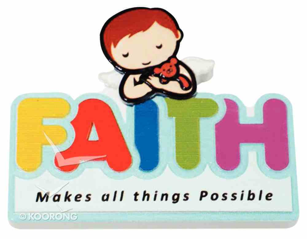 Fridge Magnet: My Angel and Me, Faith Makes All Things Possible Novelty