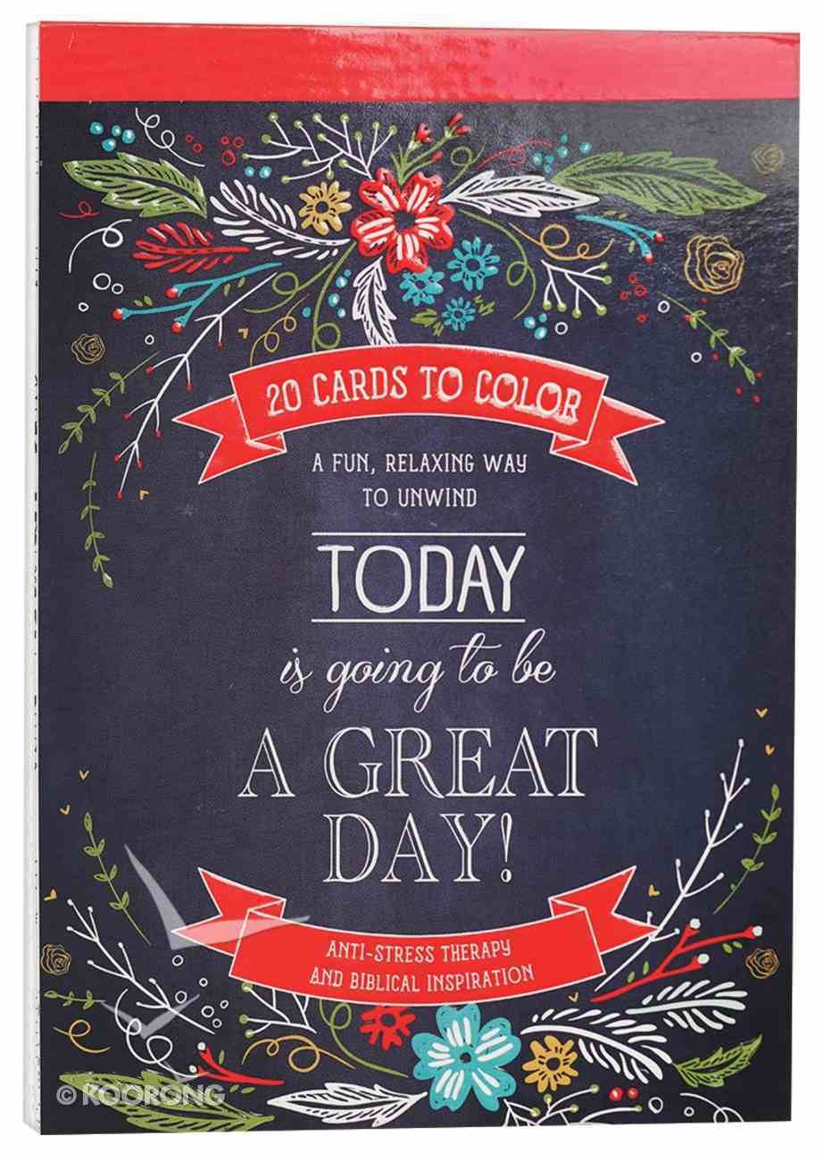 Acb: Cards to Color - Today is Going to Be a Great Day Paperback