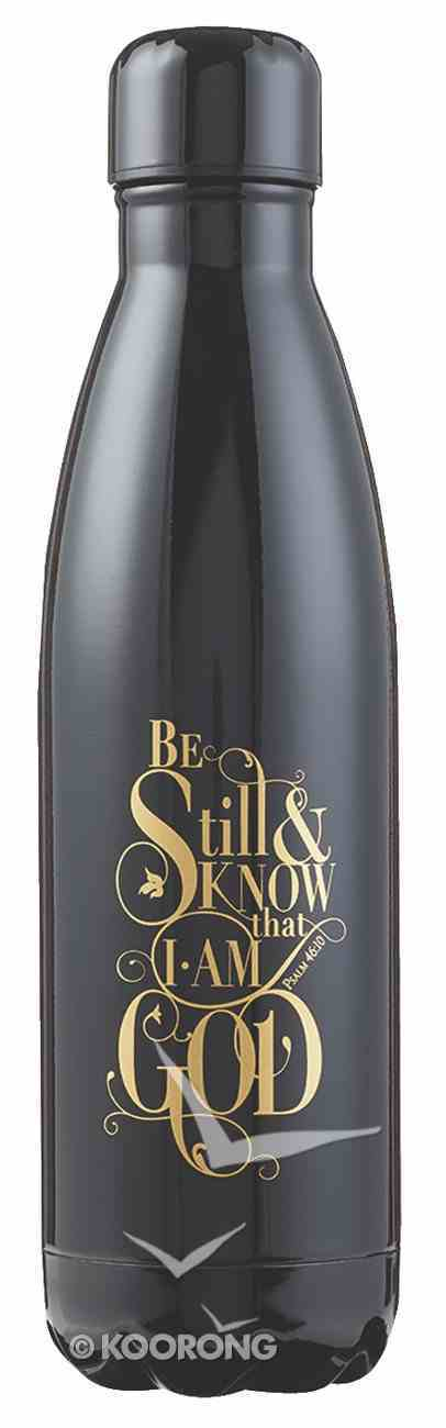Water Bottle 500ml Stainless Steel: Be Still & Know.....Black/Gold Homeware