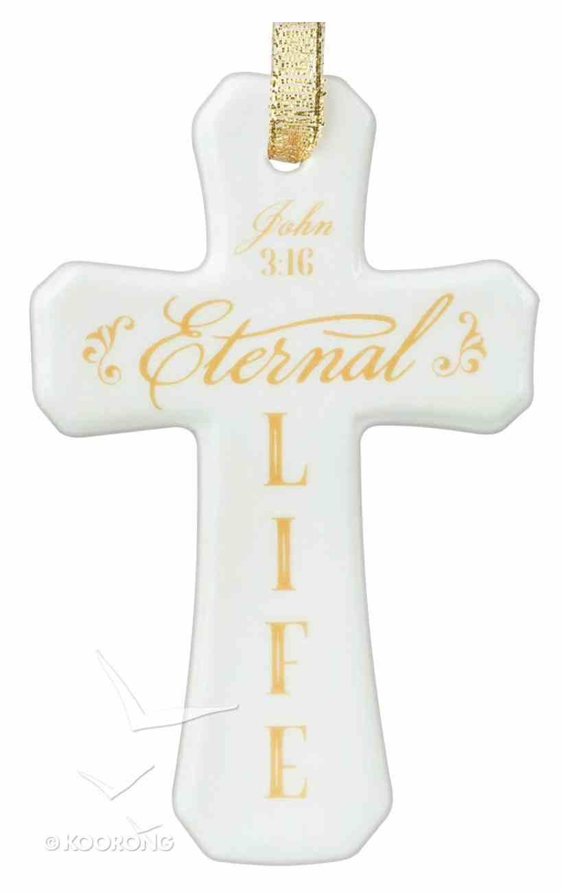 Christmas Porcelain Cross Ornament: Eternal Life (White With Gold Lettering) Homeware