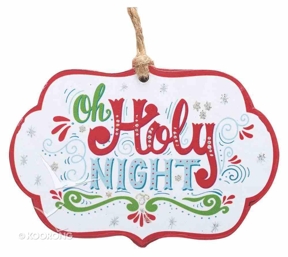 Christmas Ornament: Oh Holy Night Homeware