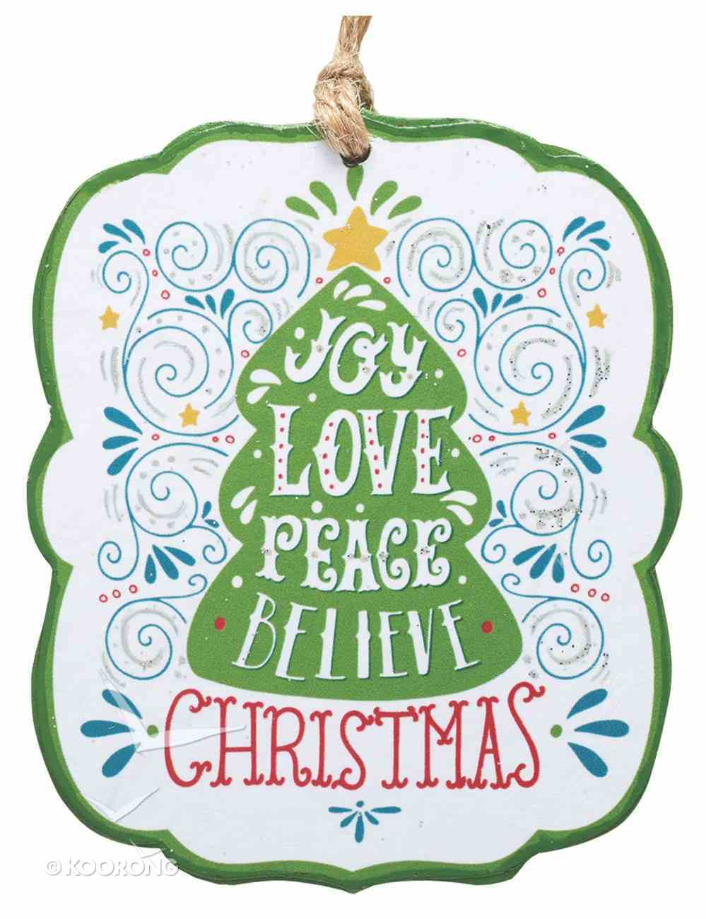 Christmas Ornament: Joy, Love, Peace, Believe Homeware