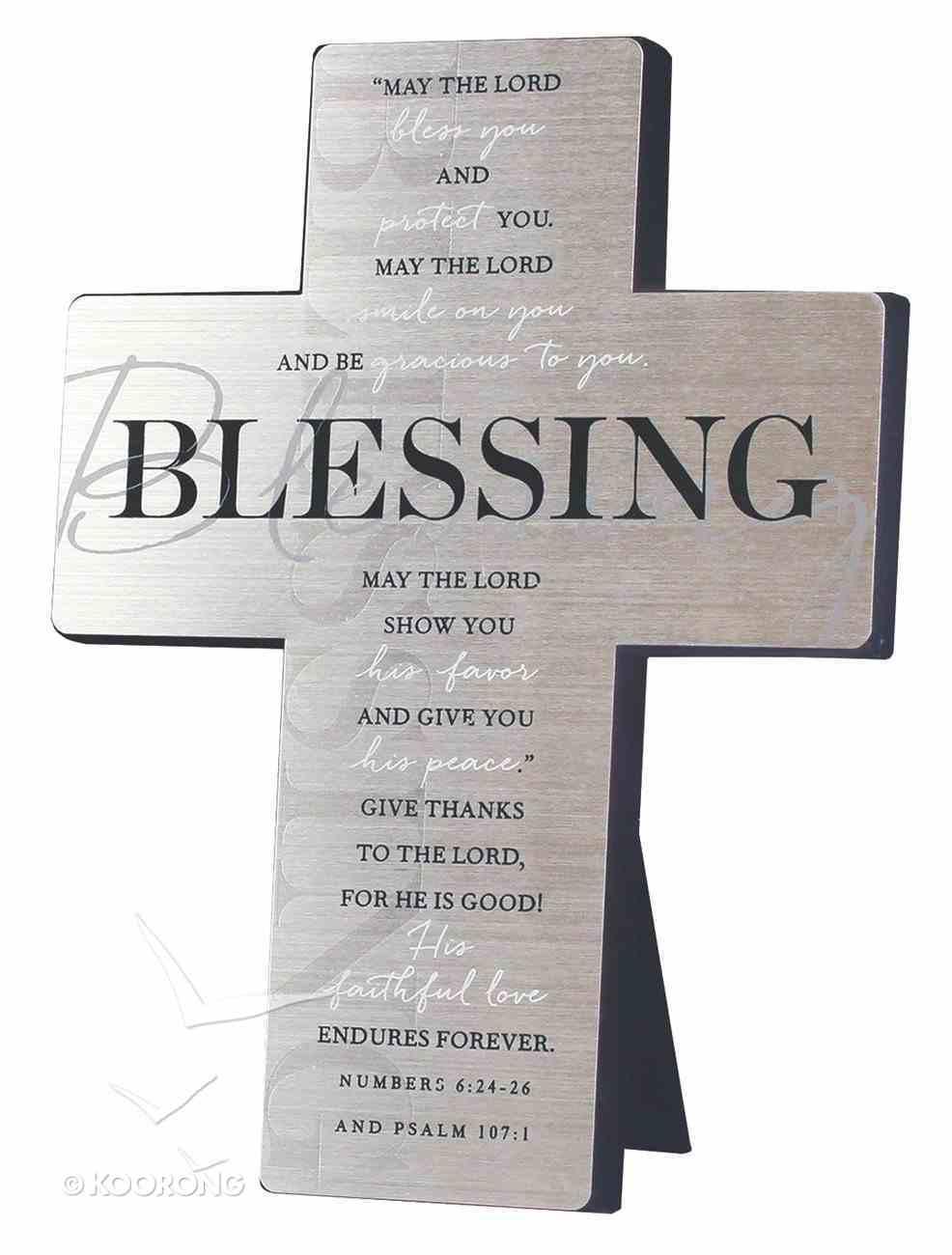 Metal Desktop Cross: Blessing, Silver Printed (Numbers 6:24-26 & Psalm 107:1) Homeware