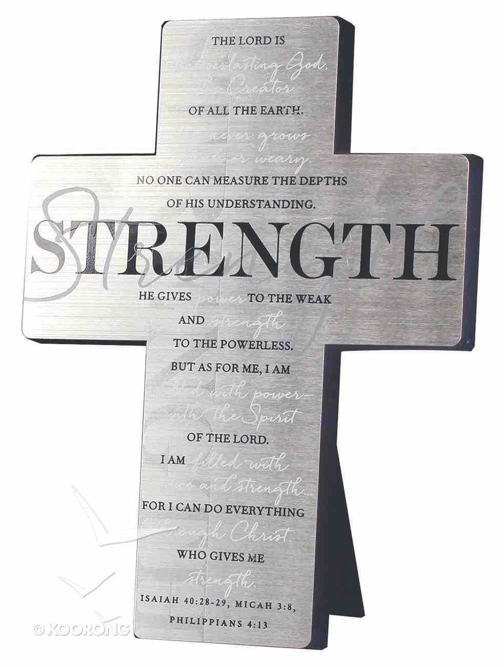 Metal Desktop Cross: Strength, Silver Printed (Isaiah 40:28-209, Micah 3:8, Phil 4:13) Homeware