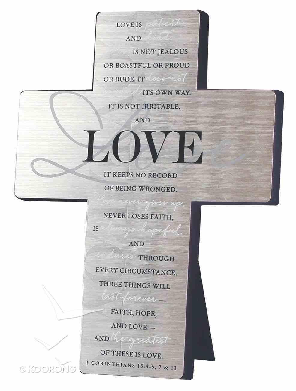 Metal Desktop Cross: Love, Silver Printed (1 Cor 13:4-5, 7 & 13) Homeware